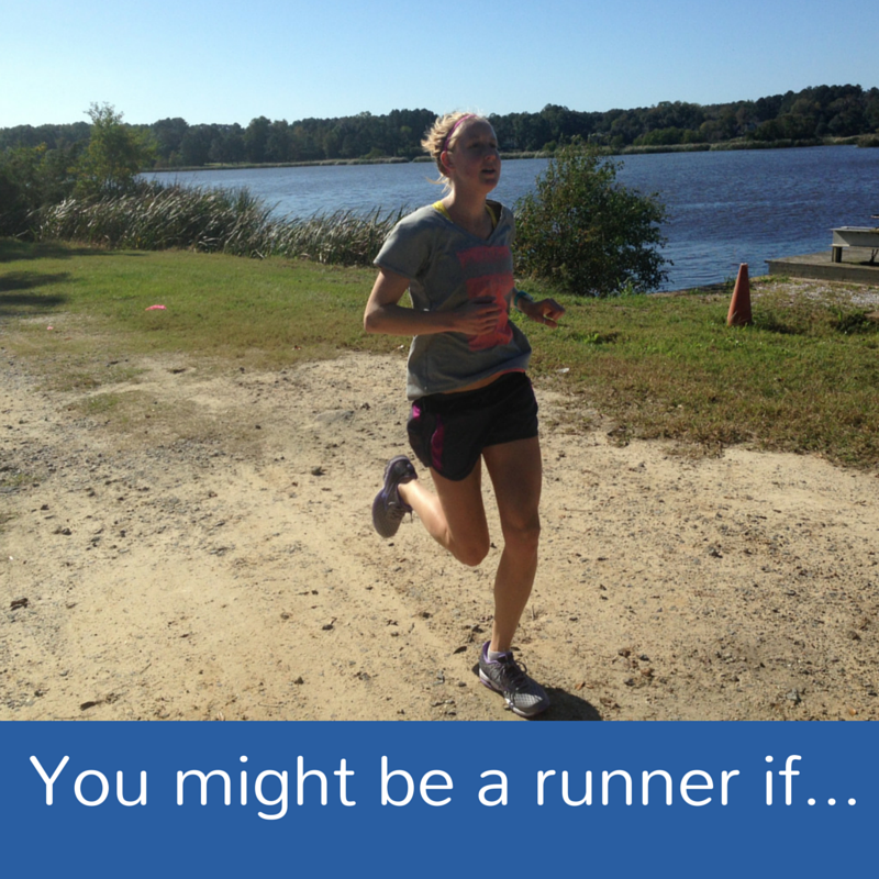 you might be a runner