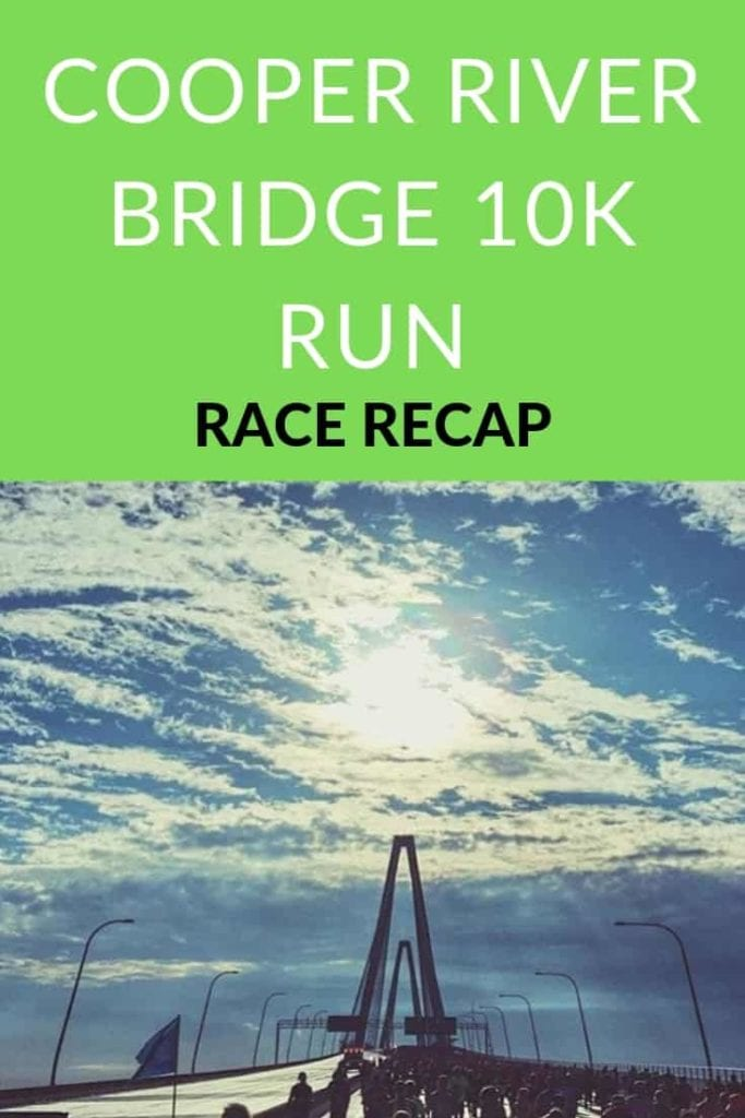 Cooper River Bridge Run Race Recap