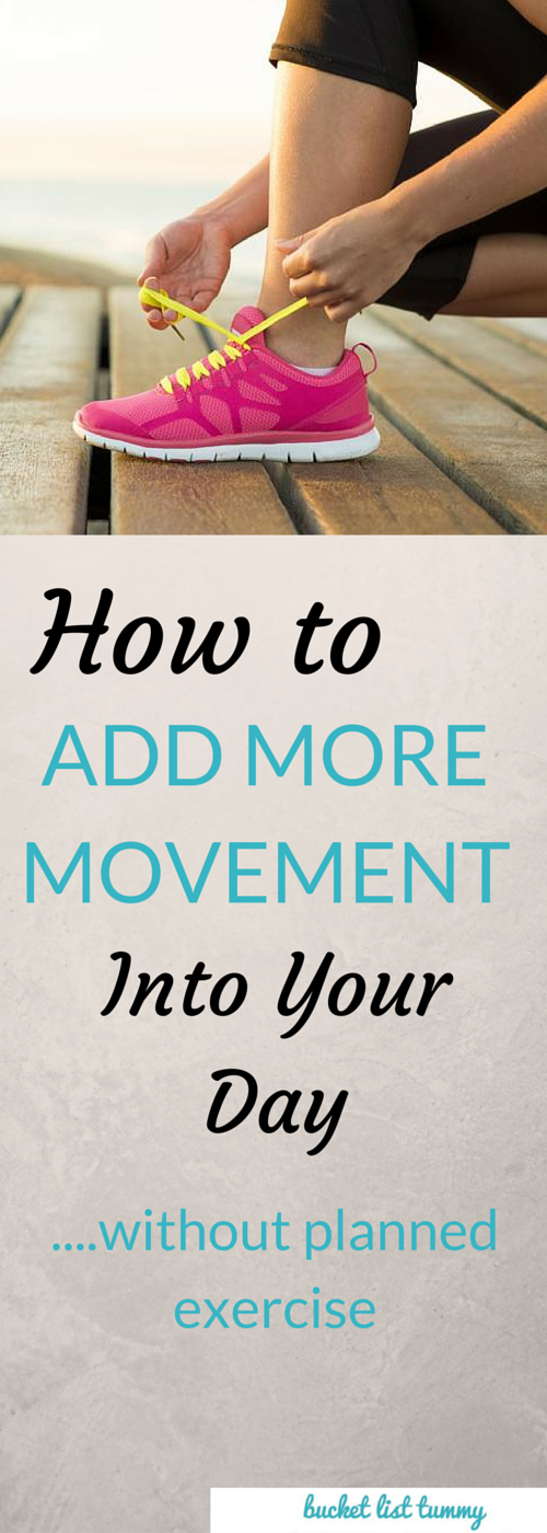 Adding More Movement Into Your Day Without Planned Exercise