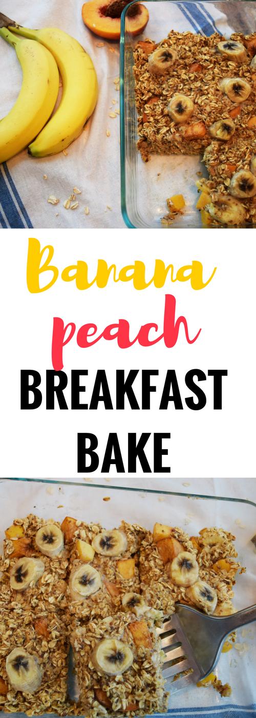 baked oatmeal, oatmeal breakfast bake, banana peach