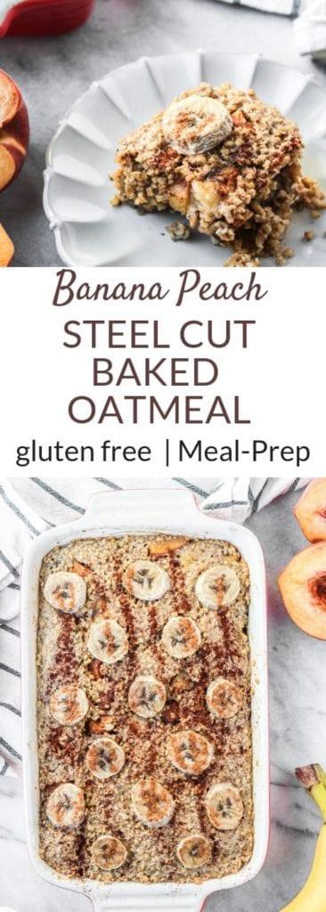 Banana Steel Cut Baked Oatmeal that is gluten free