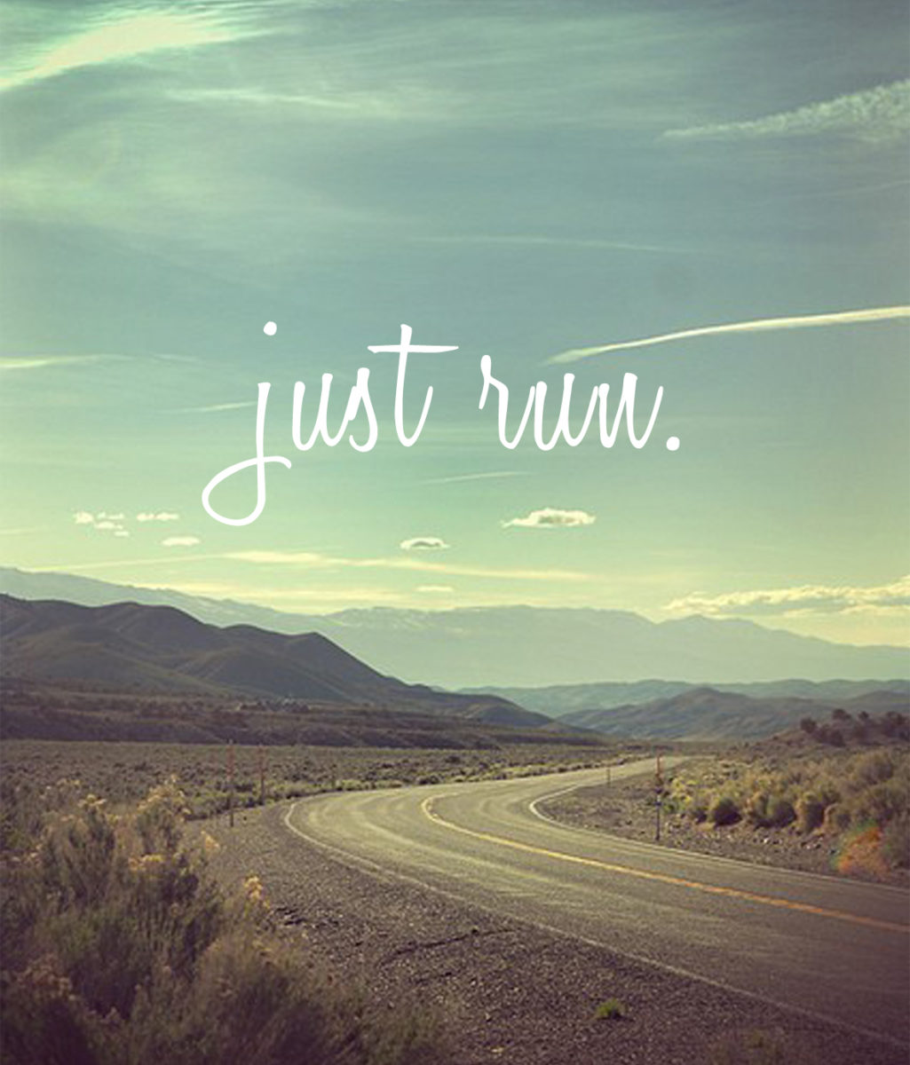 "Road with ""just run"" text"