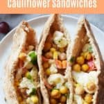 Close up of Roasted chickpeas and cauilflower in a pita sandwich