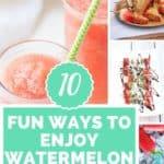 10 different ways to enjoy watermelon | www.bucketlisttummy.com