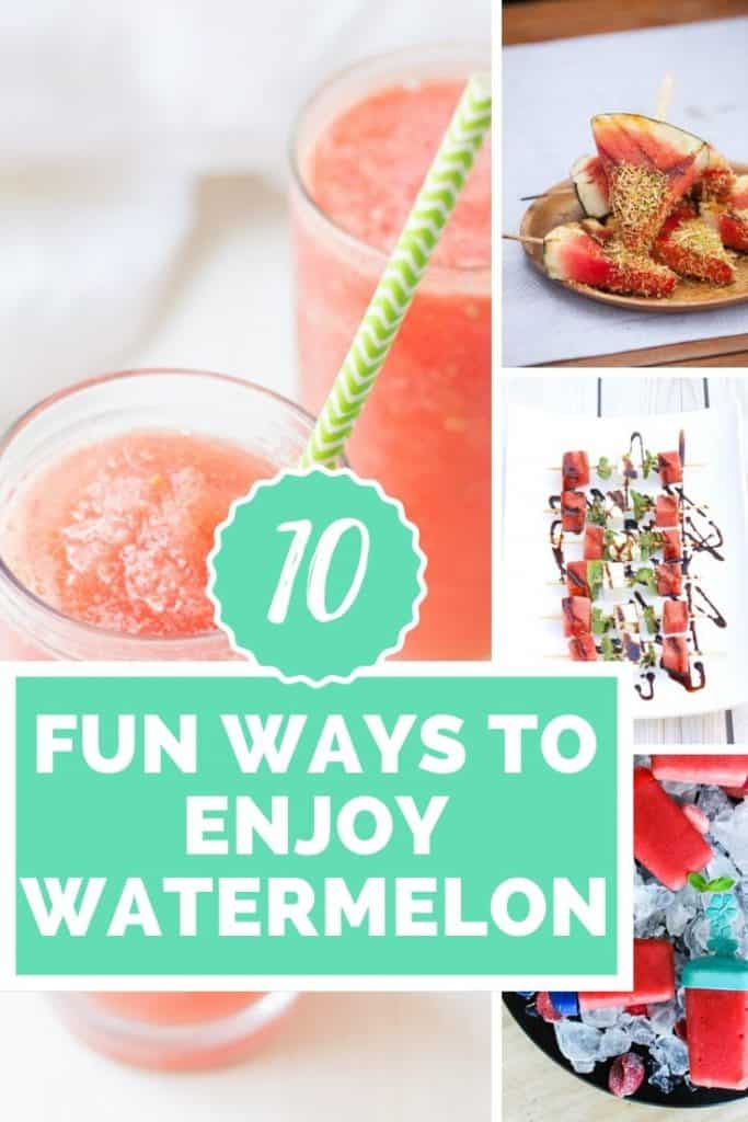 collage of watermelon photos with 10 different ways to enjoy watermelon | www.bucketlisttummy.com