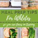 Meal Prep Tips for Athletes | www.bucketlisttummy.com