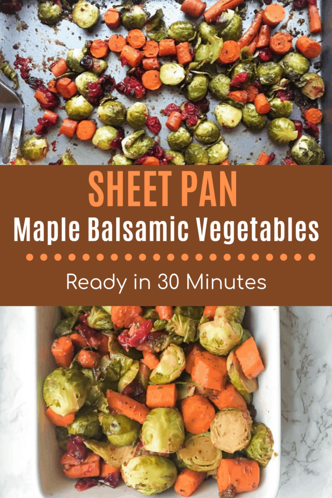 Balsamic Roasted Carrots, Brussel Sprouts and Cranberries in roasting pan with text overlay | Bucket List Tummy