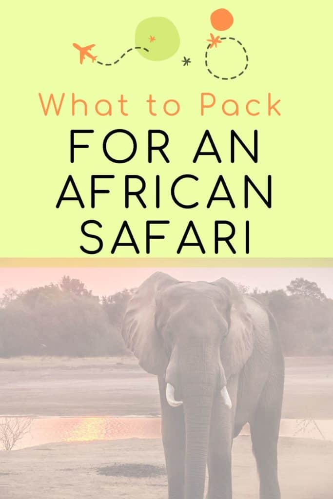 What To Pack for an African safari with Text Overlay | Bucket List Tummy