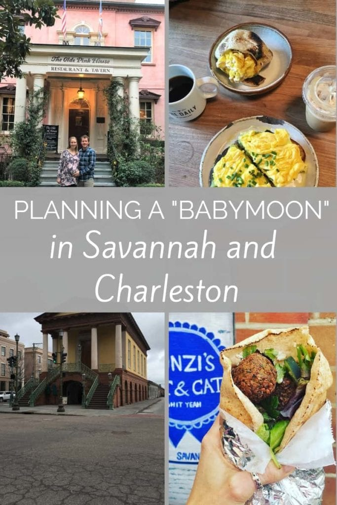 Wondering where to go for a babymoon? Hit up two southern cities with a trip to Savannah, Ga. and Charleston, SC