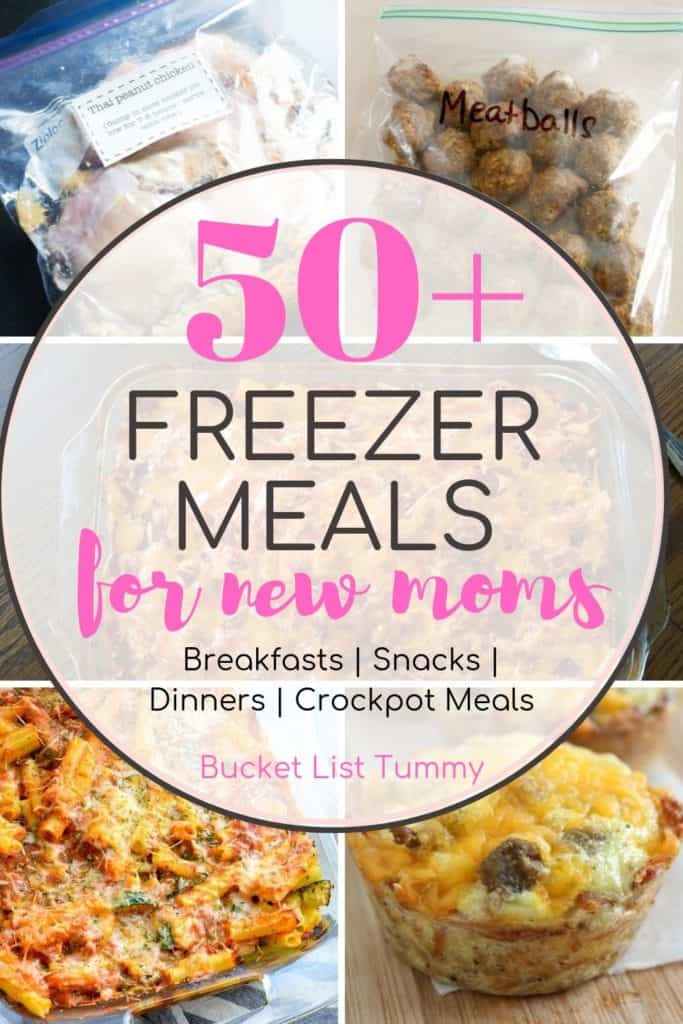 Collage of freezer meal recipes with text overlay of freezer meals for new moms | Bucket List Tummy