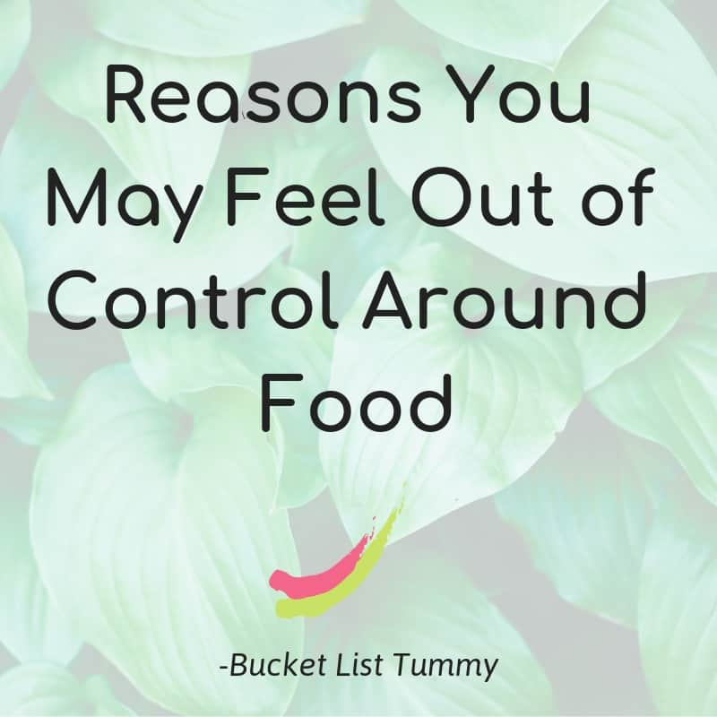Graphic for Reasons you may feel out of control around food