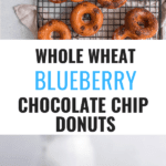 Whole Wheat Blueberry Chocolate Chip Donuts on cooling rack