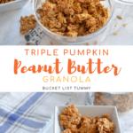Homemade pumpkin granola with text overlay | Bucket List Tummy