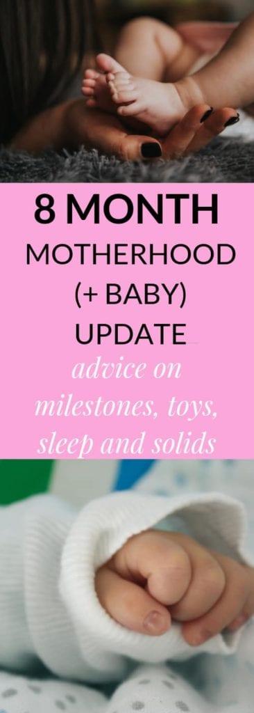 8 Month Update on Motherhood
