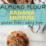 Gluten free Almond flour banana muffins overhead shot | Bucket List Tummy