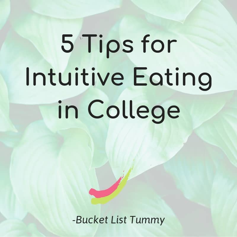 5 tips for intuitive eating in college text over leaves in background