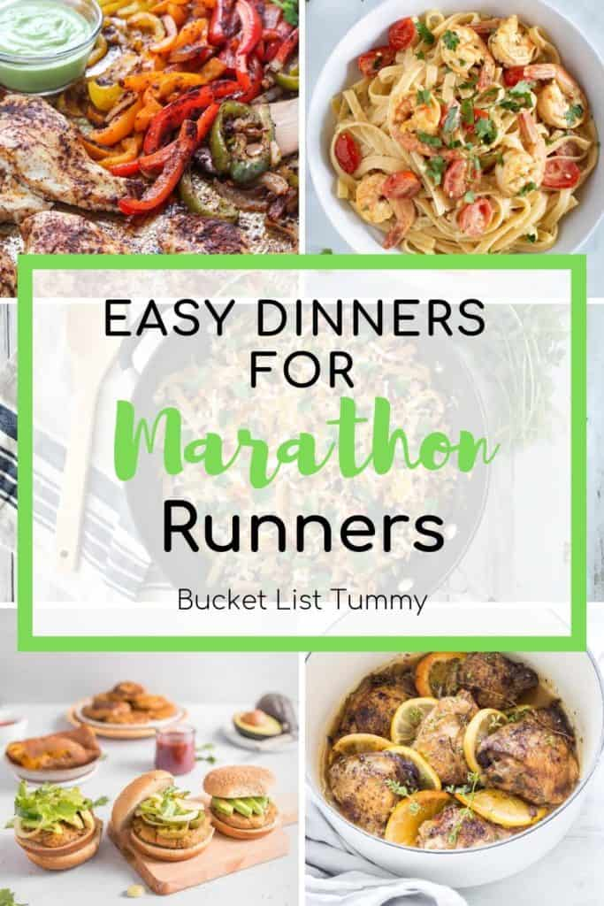 Easy Dinners for Marathon Runners with Text Overlay | Bucket List Tummy