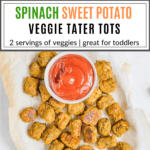 Sweet Potato Veggie Tots with ketchup on baking sheet with text overlay | Bucket List Tummy