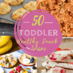 4 photos of toddler snacks with text overlay