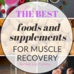 Muscle recovery foods in grid with text overlay