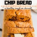 Chocolate Chip Sweet Potato Bread with text overlay | Bucket List Tummy