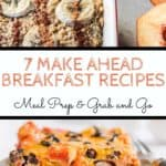 Make ahead breakfast recipes with text overlay   Bucket List Tummy