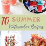 10 recipes to use watermelon | www.bucketlisttummy.com