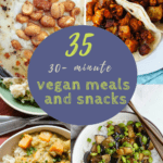 Roundup of vegan meals and snacks with photos and text overlay