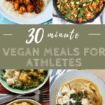 different vegan meals for athletes with text overlay