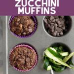 PIN image of gluten free chocolate zucchini muffins in muffin pan