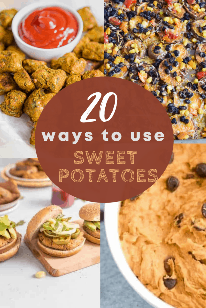 4 different sweet potato recipes wiht text overlay for Pinterest